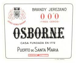 tiqueta antigua de Osborne: Brandy Jerezano tres ceros, Osborne, Casa Fundada en 1772, Puerto de Santa María.