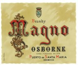 Etiqueta antigua de Osborne: Brandy Magno, Osborne, Casa Fundada en 1772, Puerto de Santa María.