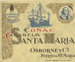 Etiqueta antigua de Duff Gordon: Brandy Carabela Santa Maria, Osborne y Cia, Puerto de Santa María.