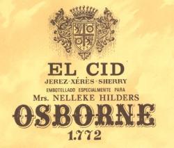 Etiqueta antigua de Osborne: El Cid, Jerez-Xeres-Sherry, Embotellado Especial para Mrs. Nelleke  Hilders, Osborne 1772