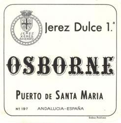 Etiqueta antigua de Osborne: Jerez Dulce 1, Osborne, Puerto de Santa María.