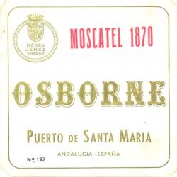 Etiqueta antigua de Osborne: Moscatel 1870, Osborne, Puerto de Santa María.
