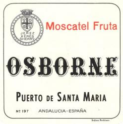 Etiqueta antigua de Osborne: Moscatel Fruta, Osborne, Puerto de Santa María.