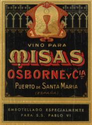 Etiqueta antigua de Osborne: Vino para misas, Osborne y Cia, Puerto de Santa María, Embotellado especialmente para S.S. Pablo VI.